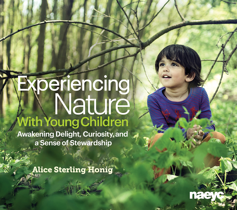 Experiencing Nature With Young Children: Awakening Delight, Curiosity, and a Sense of Stewardship