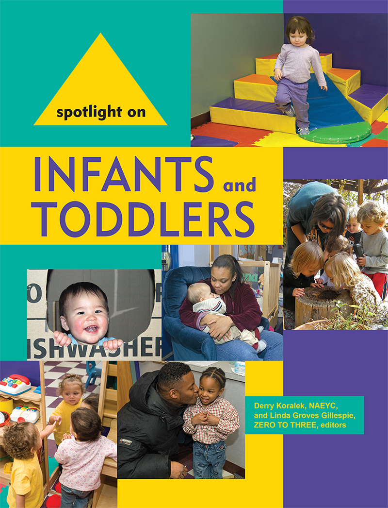 Spotlight on Infants and Toddlers