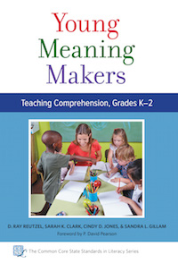 Young Meaning Makers: Teaching Comprehension,Grades K–2