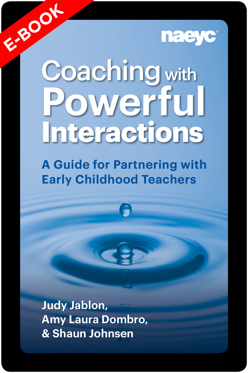 (E-Book) Coaching with Powerful Interactions: A Guide for Partnering with Early Childhood Teachers *All Sales Are Final