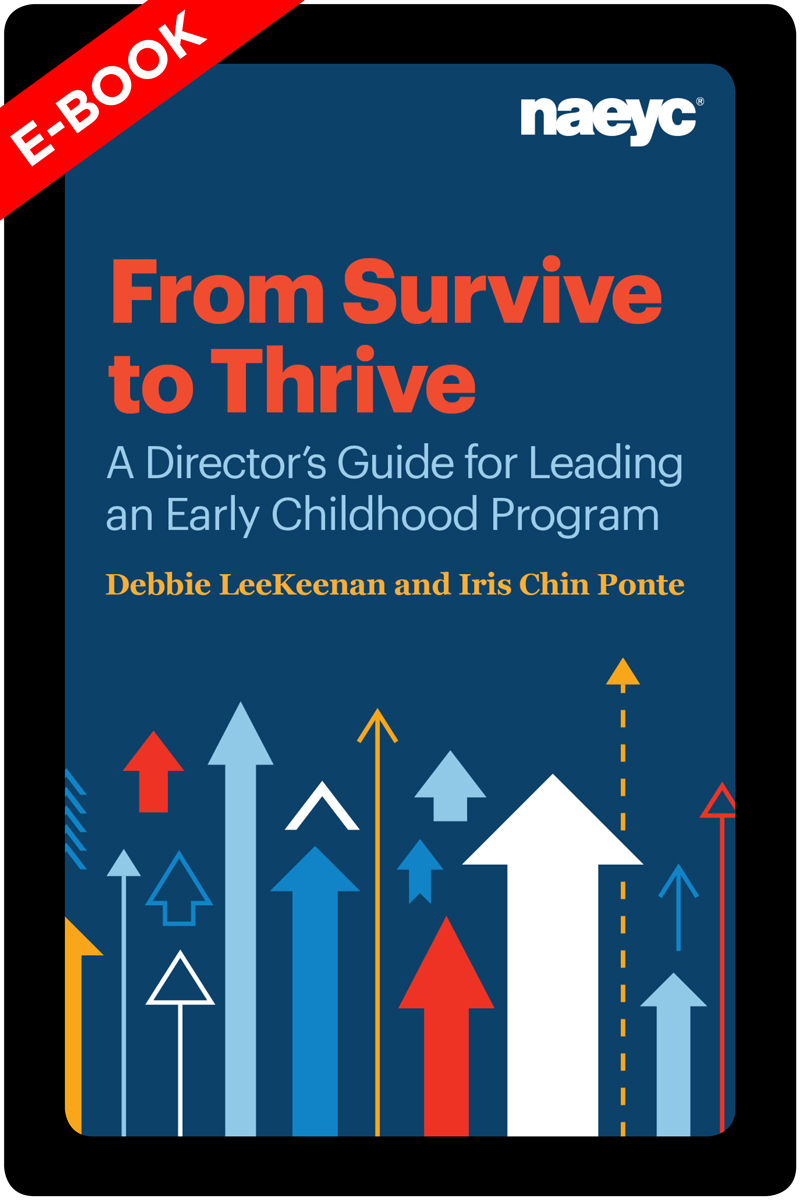 (E-Book) From Survive to Thrive: A Director's Guide for Leading an Early Childhood Program *All Sales are Final