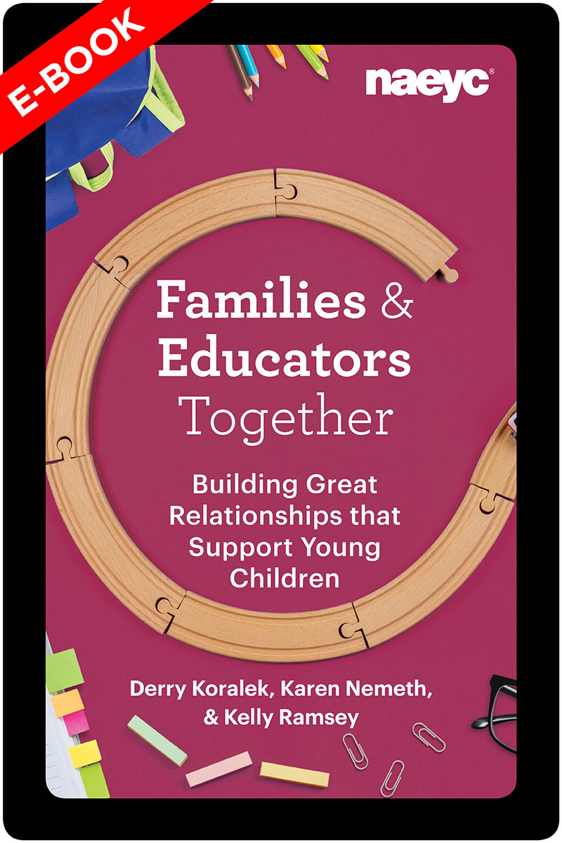 (E-Book) Families and Educators Together: Building Great Relationships that Support Young Children